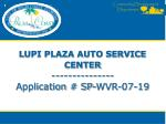 LUPI PLAZA AUTO SERVICE CENTER --------------- Application # SP-WVR-07-19
