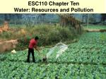ESC110 Chapter Ten Water: Resources and Pollution