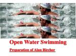Open Water Swimming Preparation of Alan Bircher