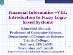 Financial Informatics –VIII: Introduction to Fuzzy Logic-based Systems