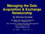 Managing the Data Acquisition & Exchange Relationship