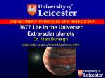 3677 Life in the Universe: Extra-solar planets