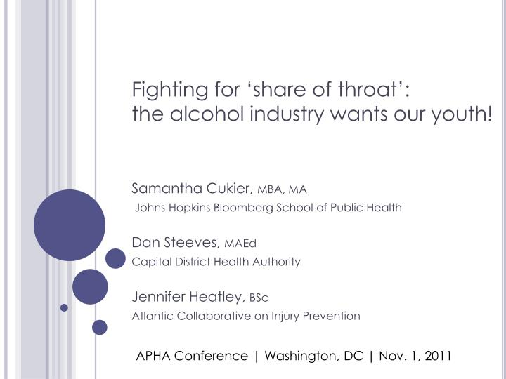 fighting for share of throat the alcohol industry wants our youth n.