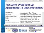 Top Down Or Bottom Up Approaches To Web Innovation?