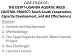 Outline : Context and Background Methodology The Egypt-Uganda Aquatic Weed Control Project