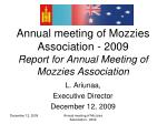Annual meeting of Mozzies Association - 2009 Report for Annual Meeting of Mozzies Association