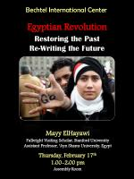 Egyptian Revolution Restoring the Past Re-Writing the Future
