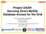 Project DASH: Securing Direct MySQL Database Access for the Grid