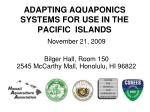 ADAPTING AQUAPONICS SYSTEMS FOR USE IN THE PACIFIC ISLANDS