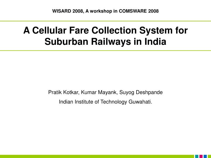 a cellular fare collection system for suburban railways in india n.