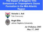 The Impact of Biogenic VOC Emissions on Tropospheric Ozone Formation in the Mid-Atlantic Region