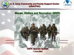Morale, Welfare and Recreation (MWR)