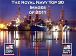 The Royal Navy Top 30 Images of 2011