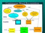 Continuous Word Recognition
