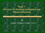 Week 1:  Overview of  Financial Institutions and Financial Markets
