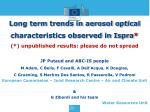 Long term trends in aerosol optical characteristics observed in Ispra *