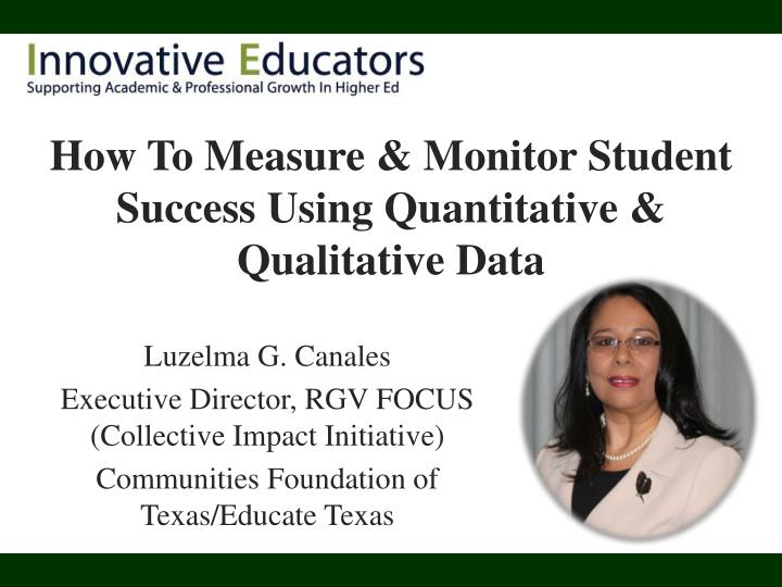 how to measure monitor student success using quantitative qualitative data n.