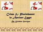 Crime & Punishment  in Ancient Egypt