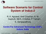 Software Scenario for Control System of Indus-2