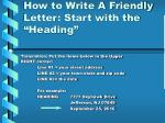 "How to Write A Friendly Letter: Start with the ""Heading"""