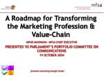 A Roadmap for Transforming the Marketing Profession & Value-Chain
