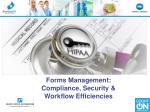 Forms Management: Compliance, Security & Workflow Efficiencies