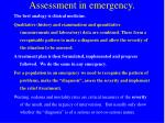 Assessment in emergency.