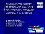 FUNDAMENTAL SAFETY TESTING AND ANALYSIS OF HYDROGEN STORAGE MATERIALS & SYSTEMS