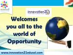 Welcomes  you all to the world of Opportunity