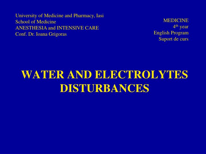 water and electrolytes disturbances n.