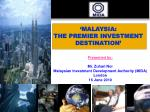 'MALAYSIA: THE PREMIER INVESTMENT DESTINATION'