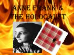 Anne Frank & The Holocaust