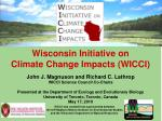 Wisconsin Initiative on Climate Change Impacts (WICCI)