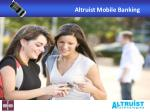 Altruist Mobile Banking