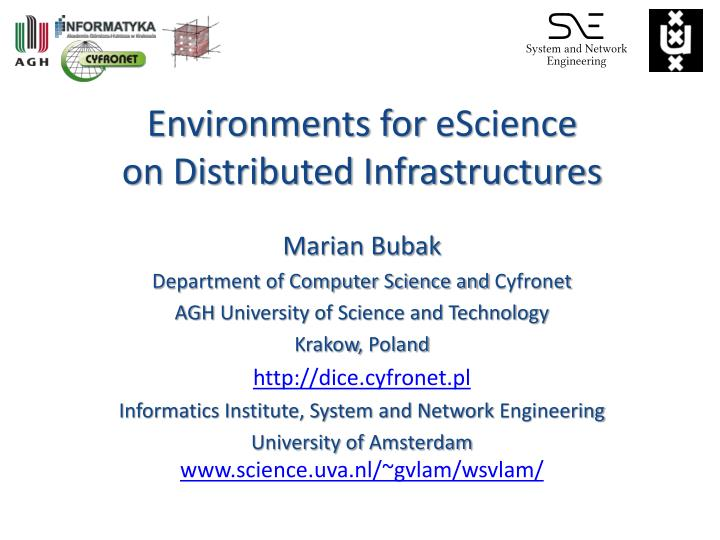 environments for escience on distributed infrastructures n.