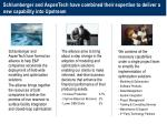 Schlumberger and AspenTech have combined their expertise to deliver a new capability into Upstream