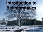 Introduction to Bioinformatics