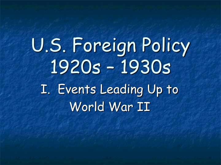 u s foreign policy 1920s 1930s n.