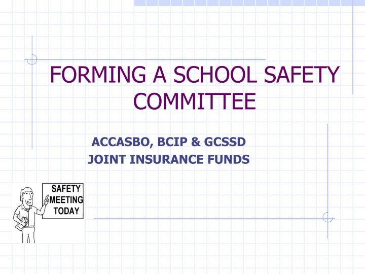 forming a school safety committee n.