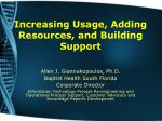 Increasing Usage, Adding Resources, and Building Support