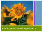 ADMN 205 – Experiencing Research