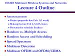 EE360: Multiuser Wireless Systems and Networks Lecture 4 Outline