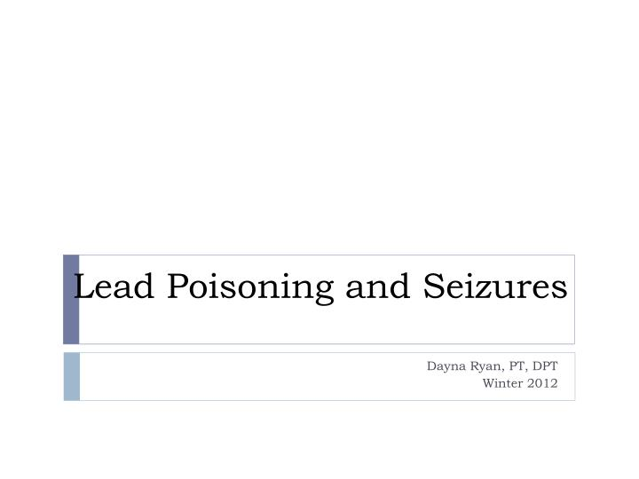 lead poisoning and seizures n.