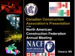 Canadian Construction Association's Presentation to the