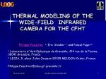 THERMAL MODELING OF THE WIDE-FIELD  INFRARED CAMERA FOR THE CFHT