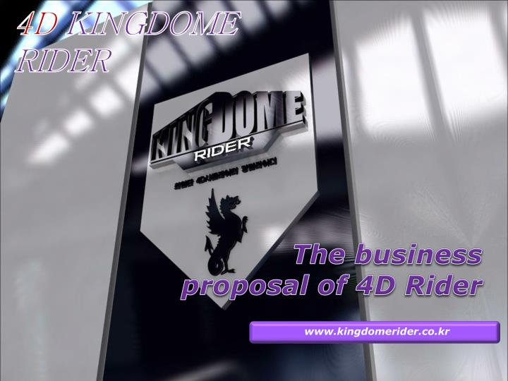 the business proposal of 4d rider n.