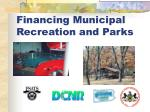 Financing Municipal Recreation and Parks
