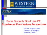 Some Students Don't Like PE: Experiences From Various Perspectives