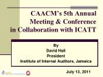 CAACM's 5th Annual Meeting & Conference in Collaboration with ICATT