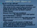 HAPPY FRIDAY-Warm Up: